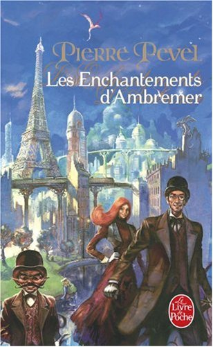 « Les enchantements d'Ambremer », de Pierre Pével