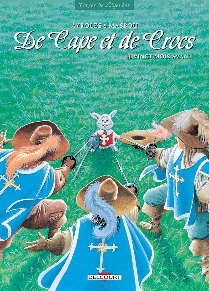 De Cape et de Crocs, tome 11: Vingt mois avant