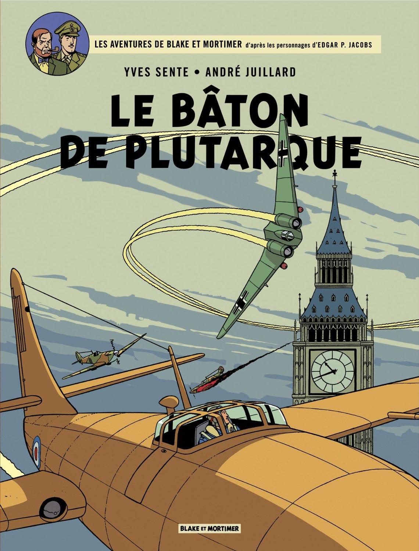 Blake et Mortimer: Le Bâton de Plutarque