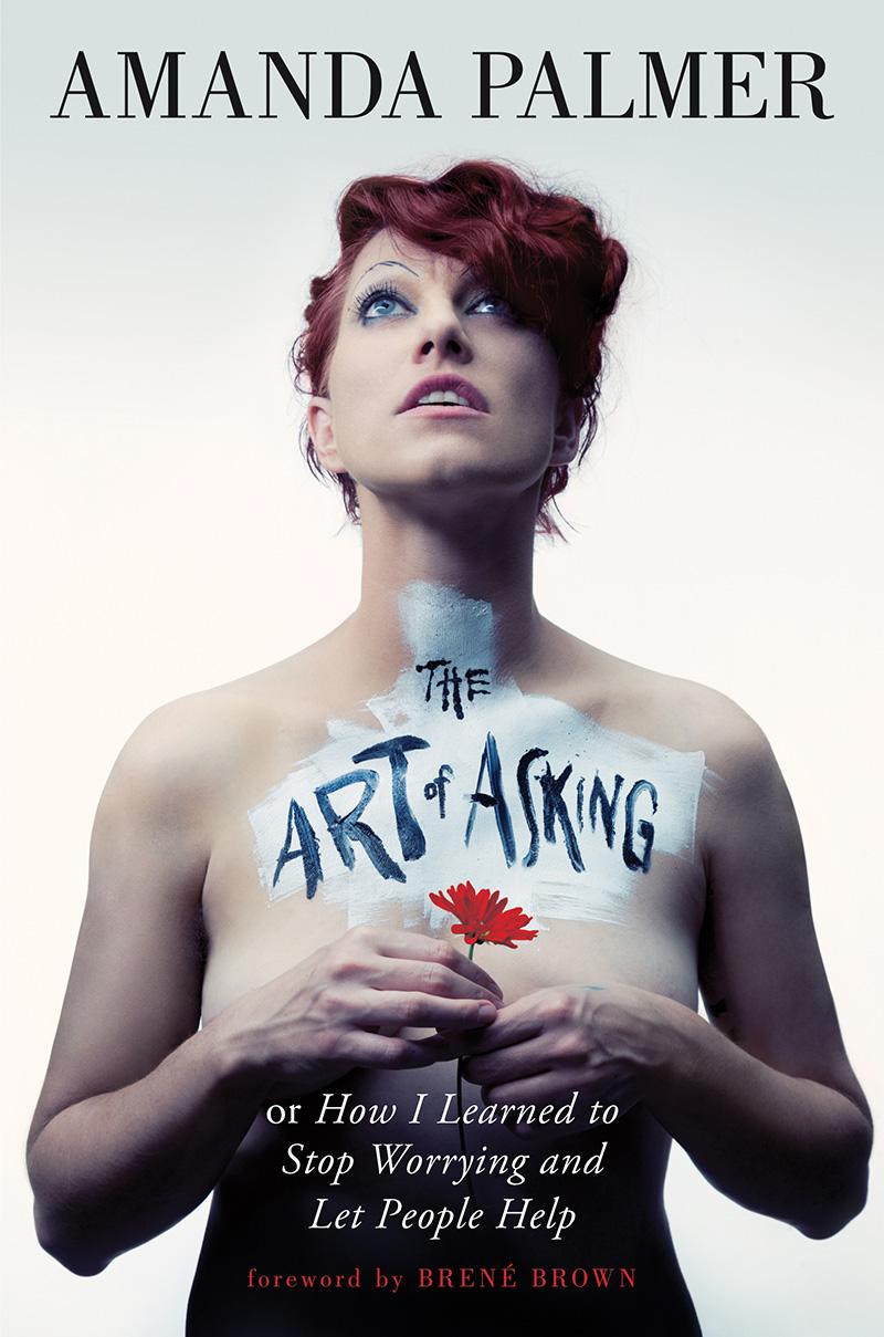 """The Art of Asking"", de Amanda Palmer"