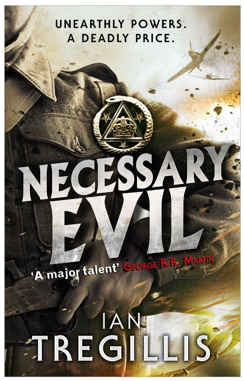 «Necessary Evil», de Ian Tregillis