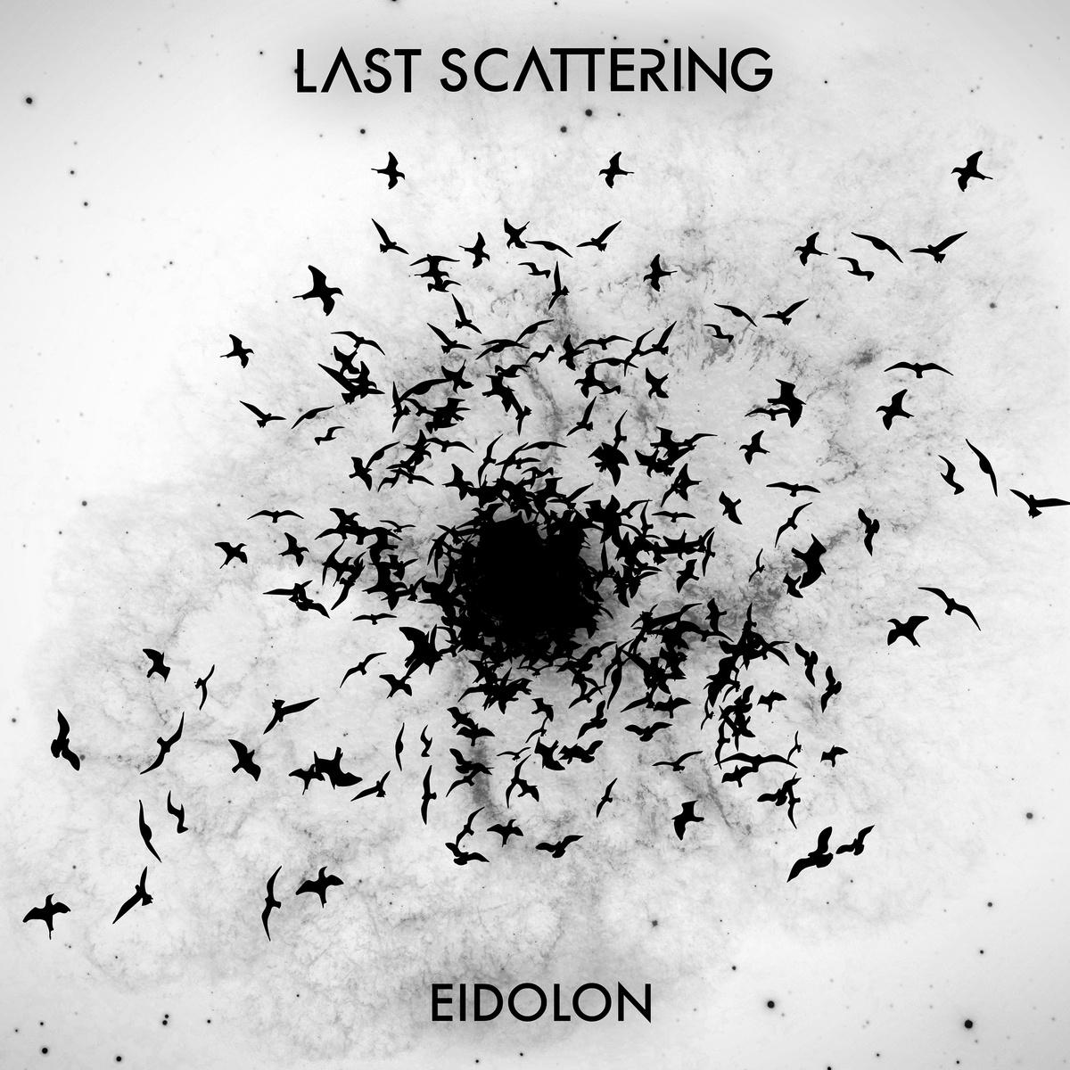 Last Scattering: Eidolon