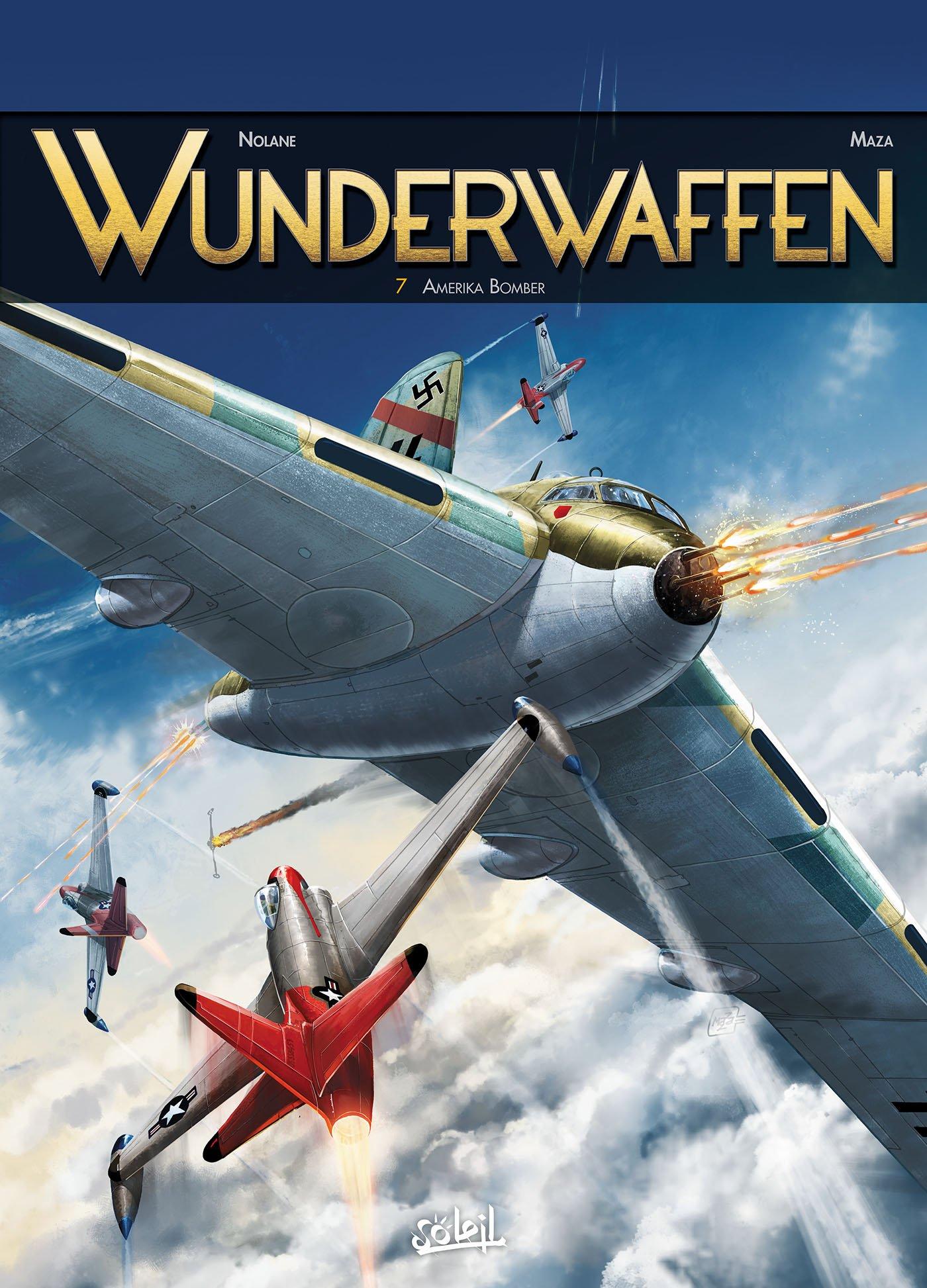 "Wunderwaffen, tome 7: ""Amerika Bomber"""