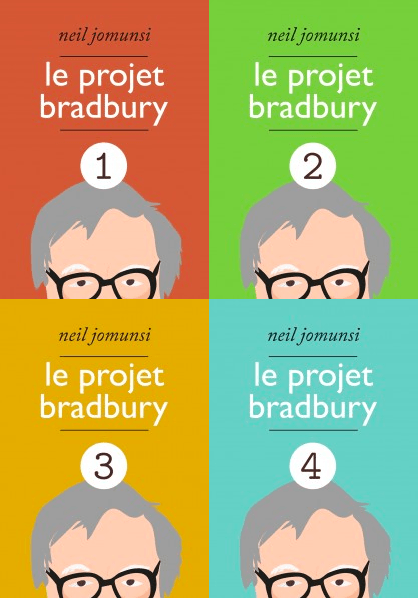 """Le Projet Bradbury, intégrales"", de Neil Jomunsi"