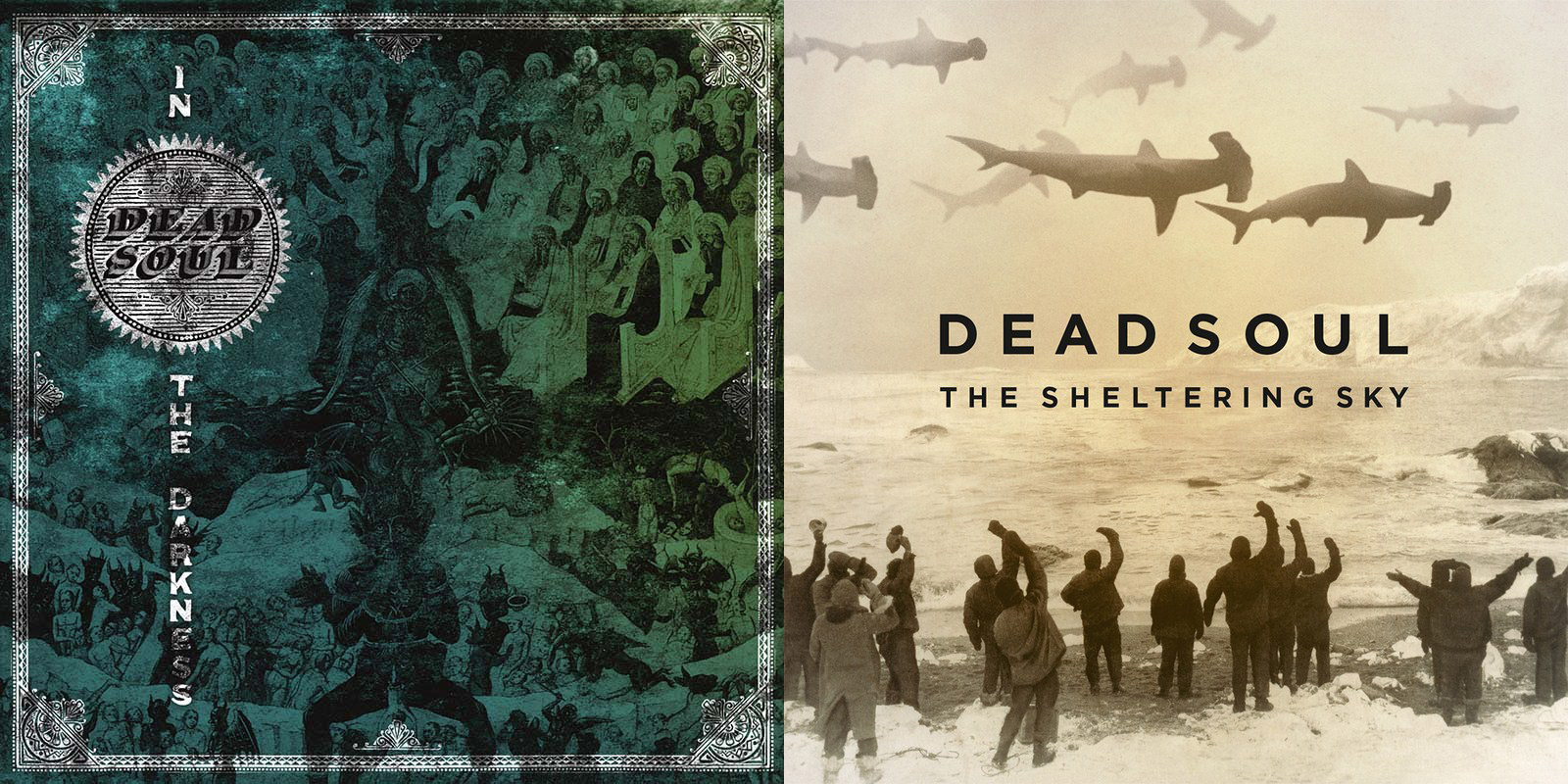 Dead Soul: In the Darkness/The Sheltering Sky