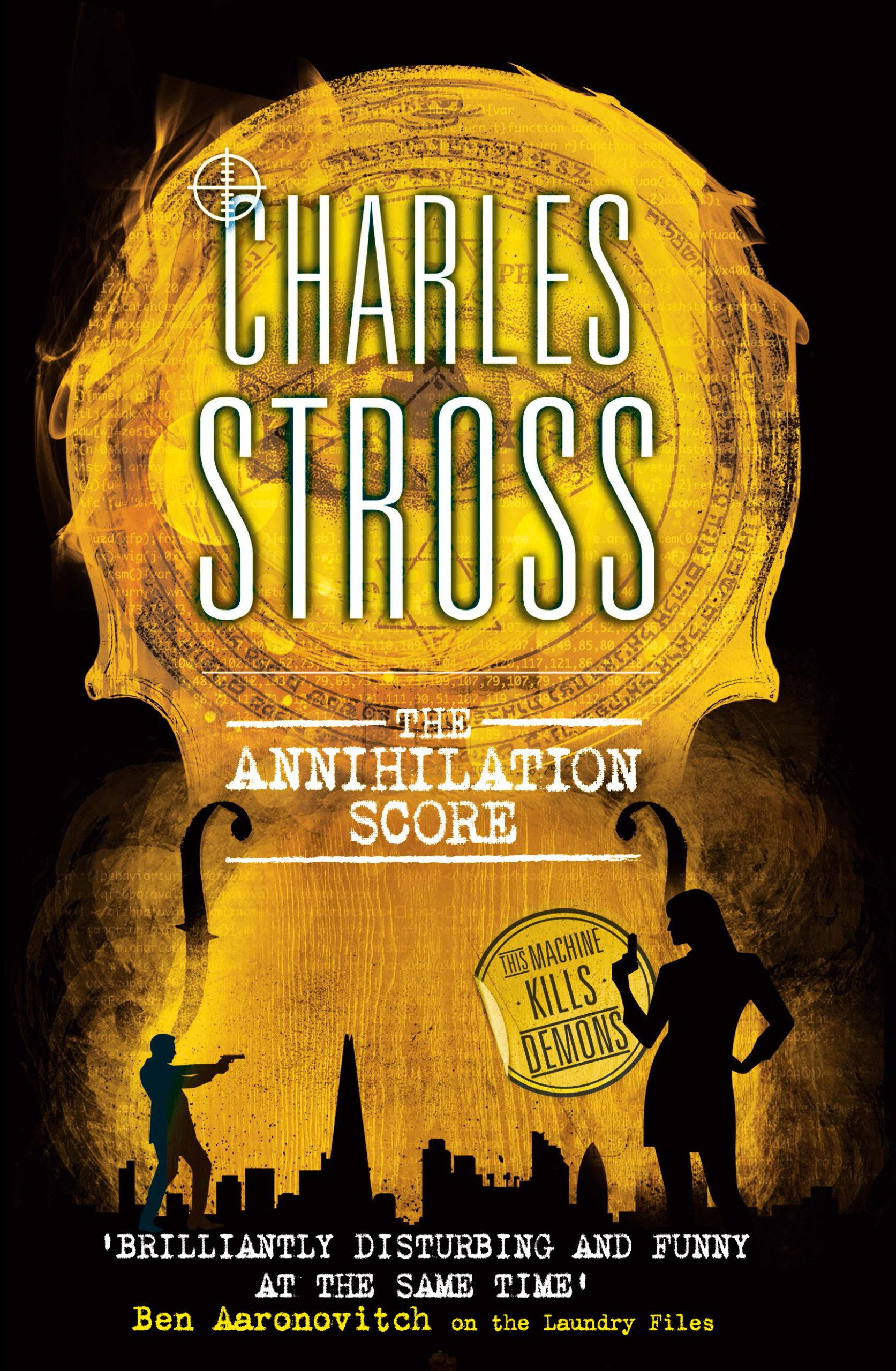 """The Annihilation Score"", de Charles Stross"