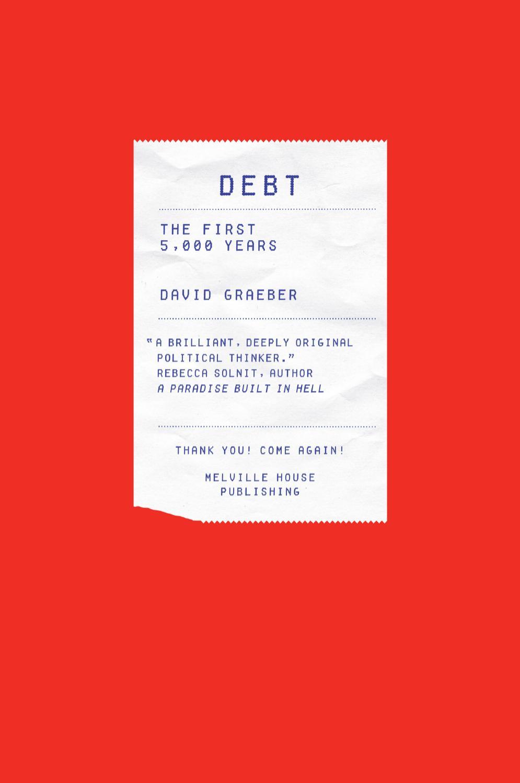 """Debt: The First 5000 Years"", de David Graeber"