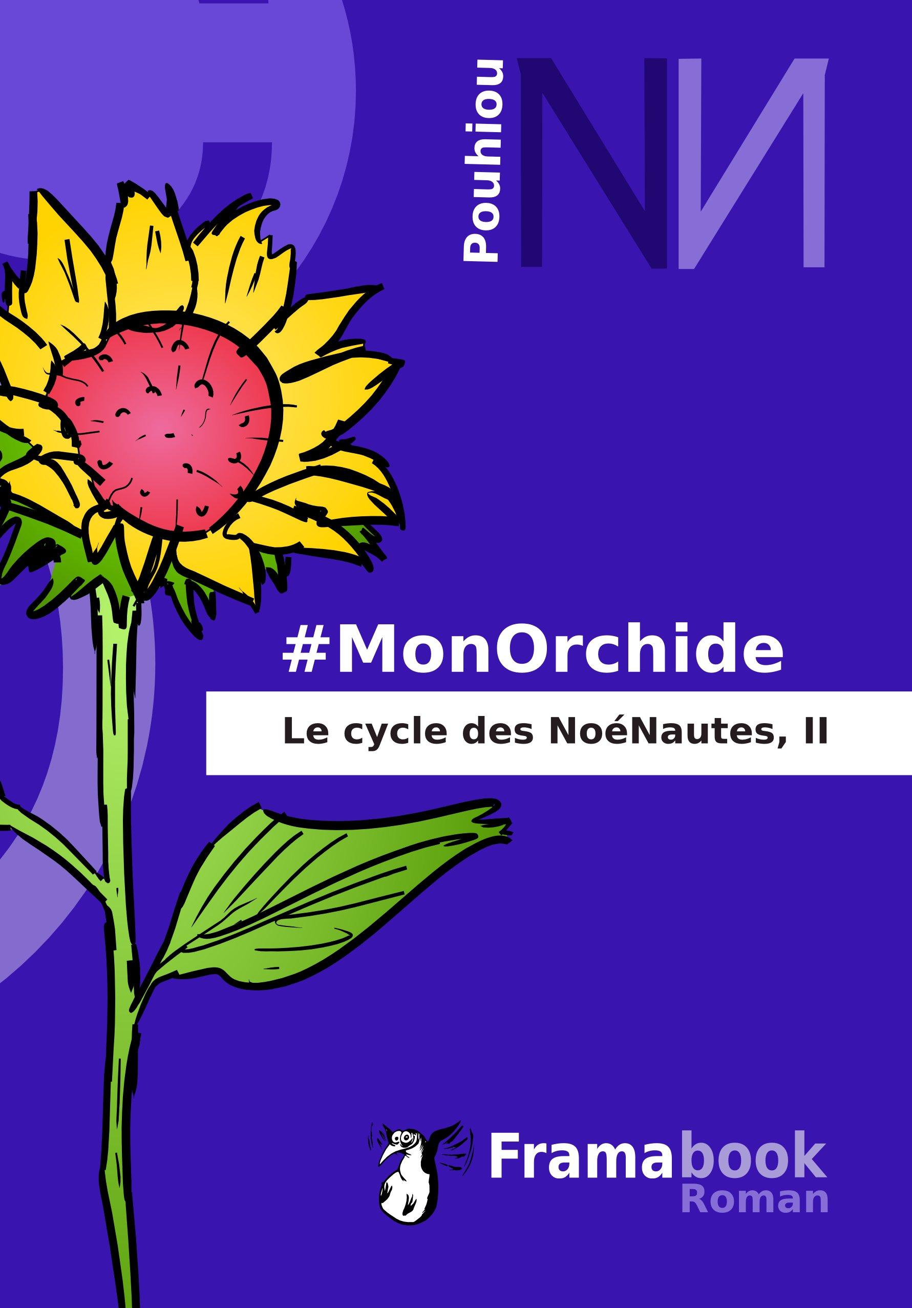 """""""#MonOrchide"""", de Pouhiou"""