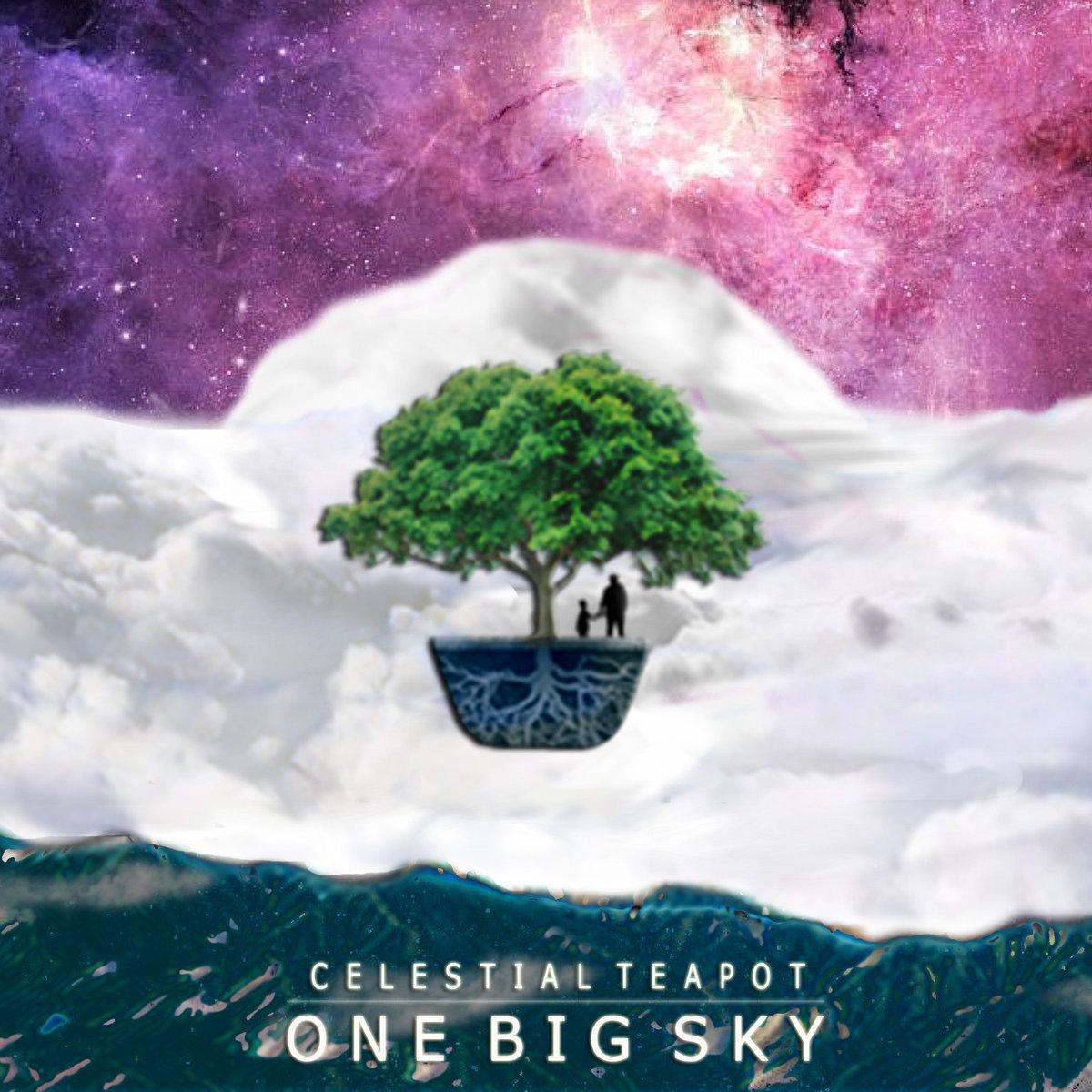 Celestial Teapot: One Big Sky