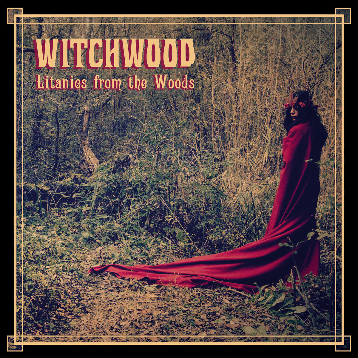 Witchwood: Litanies from the Woods