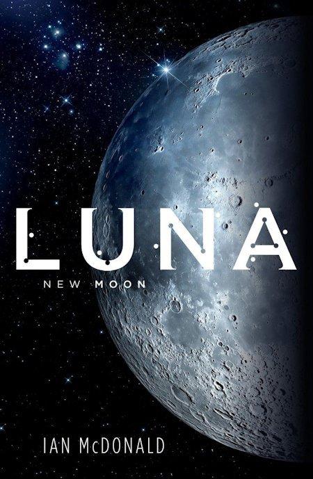 """""""Luna: New Moon"""", de Ian MacDonald"""