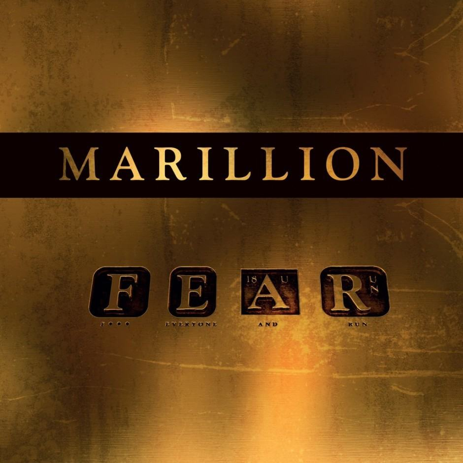 Marillion: F.E.A.R. (Fuck Everyone And Run)