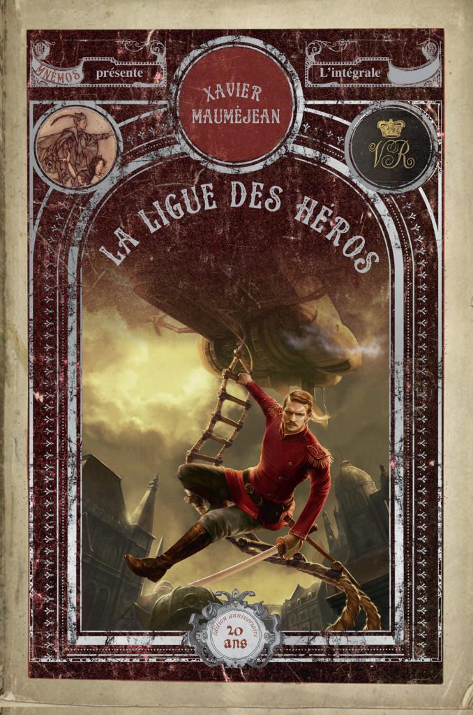"""""""La Ligue des Héros"""", de Xavier Mauméjean"""