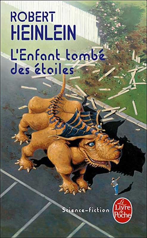 """L'enfant tombé des étoiles"", de Robert A. Heinlein"