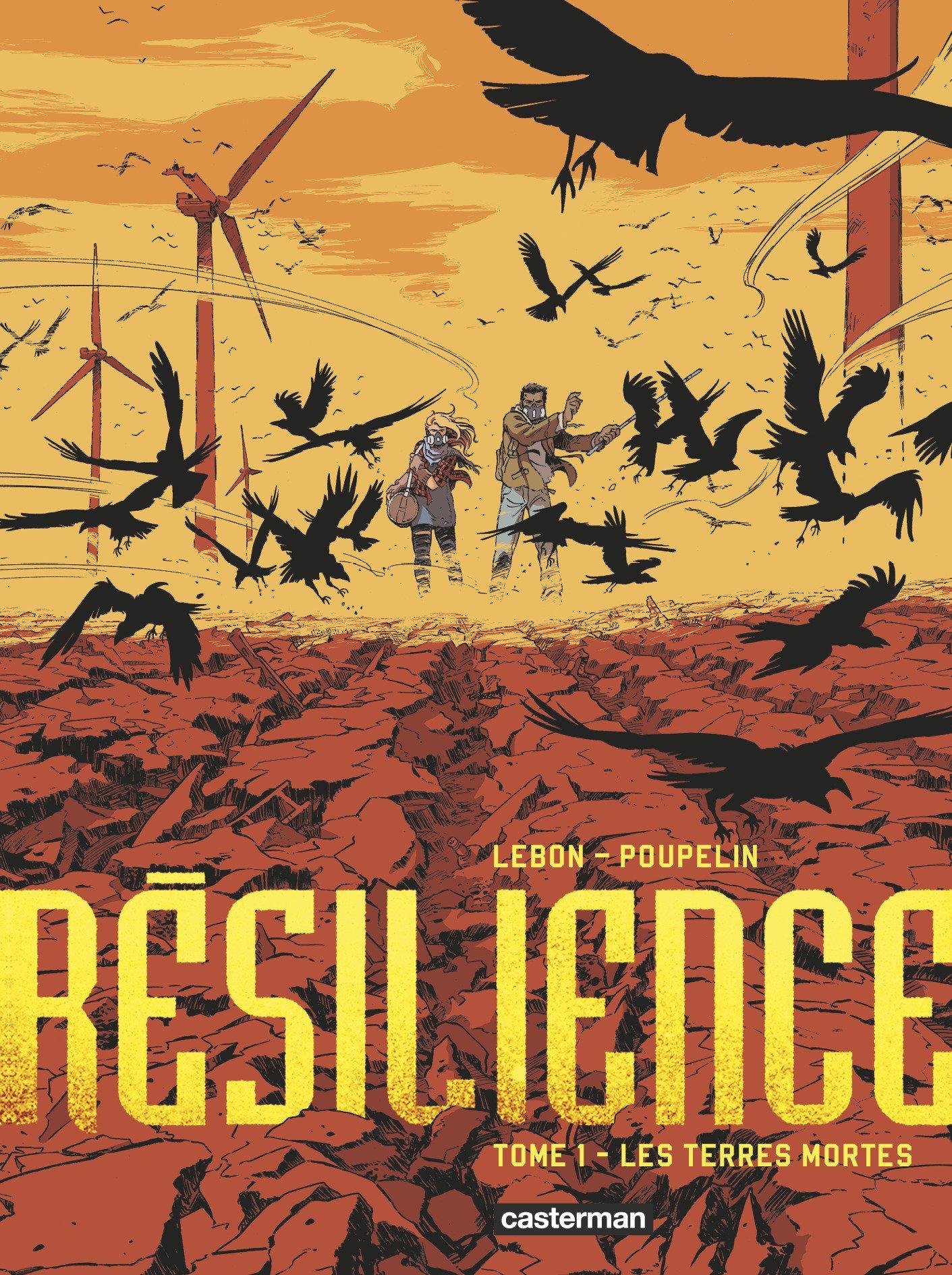 Résilience, tome 1: Les terres mortes