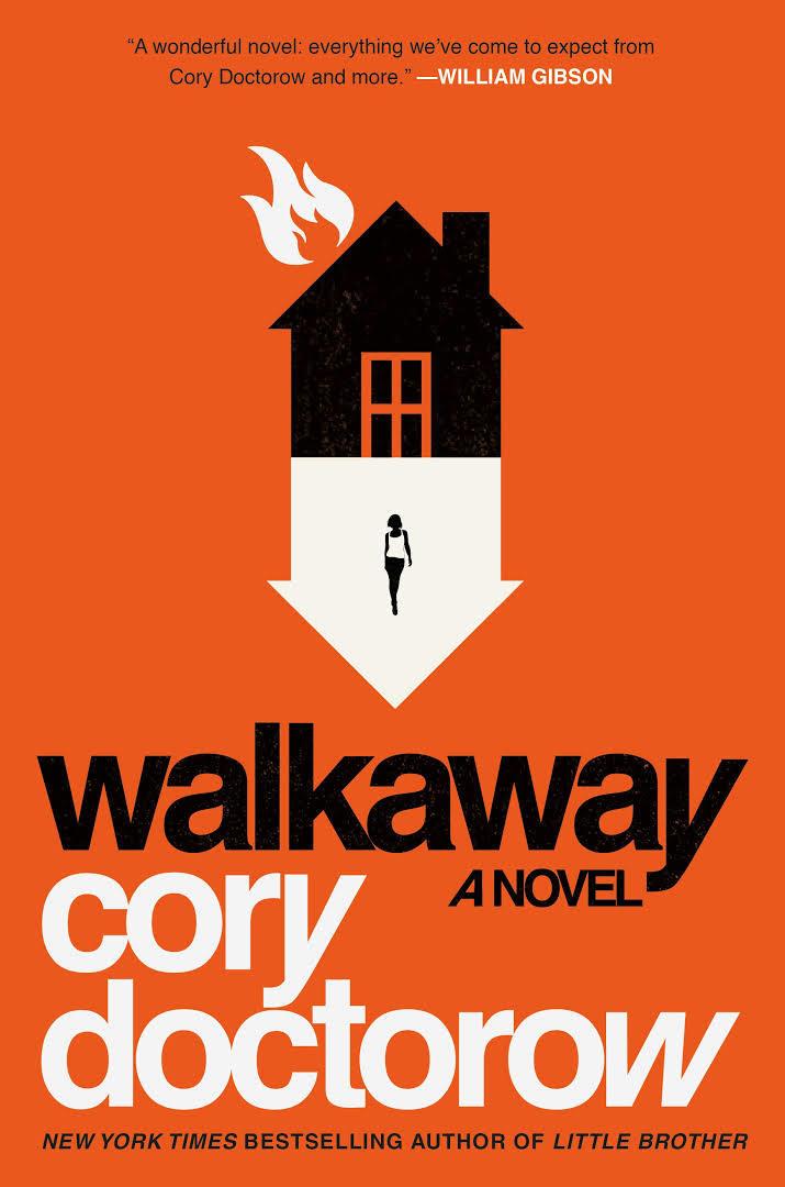 """""""Walkaway"""", de Cory Doctorow"""