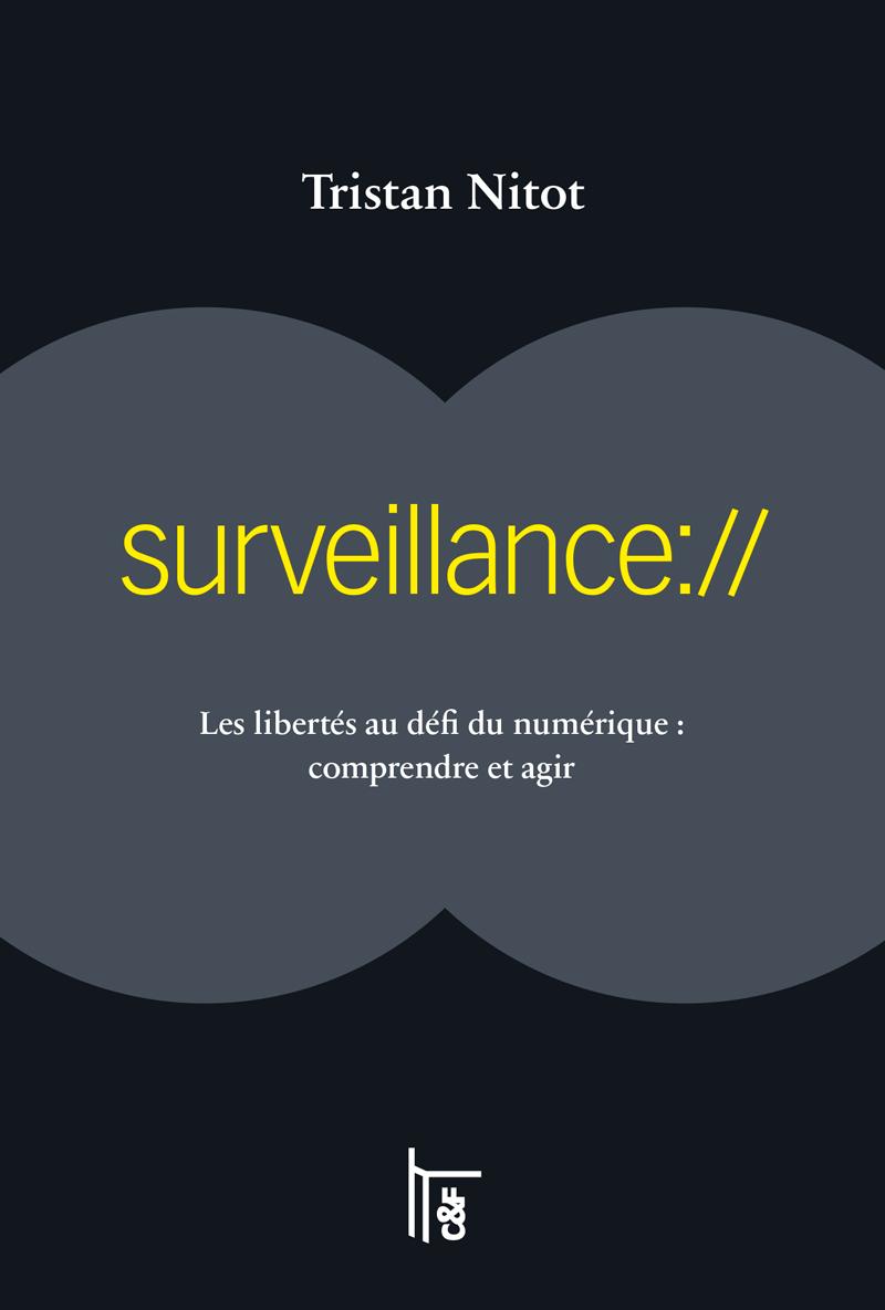 """""""Surveillance"""", de Tristan Nitot"""