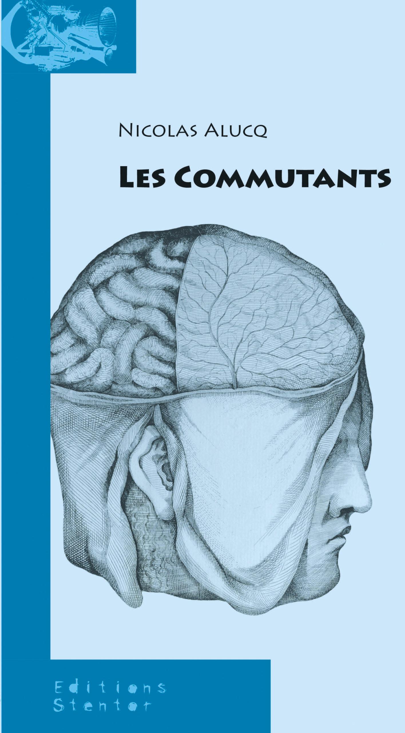 """""""Les Commutants"""", de Nicolas Alucq"""