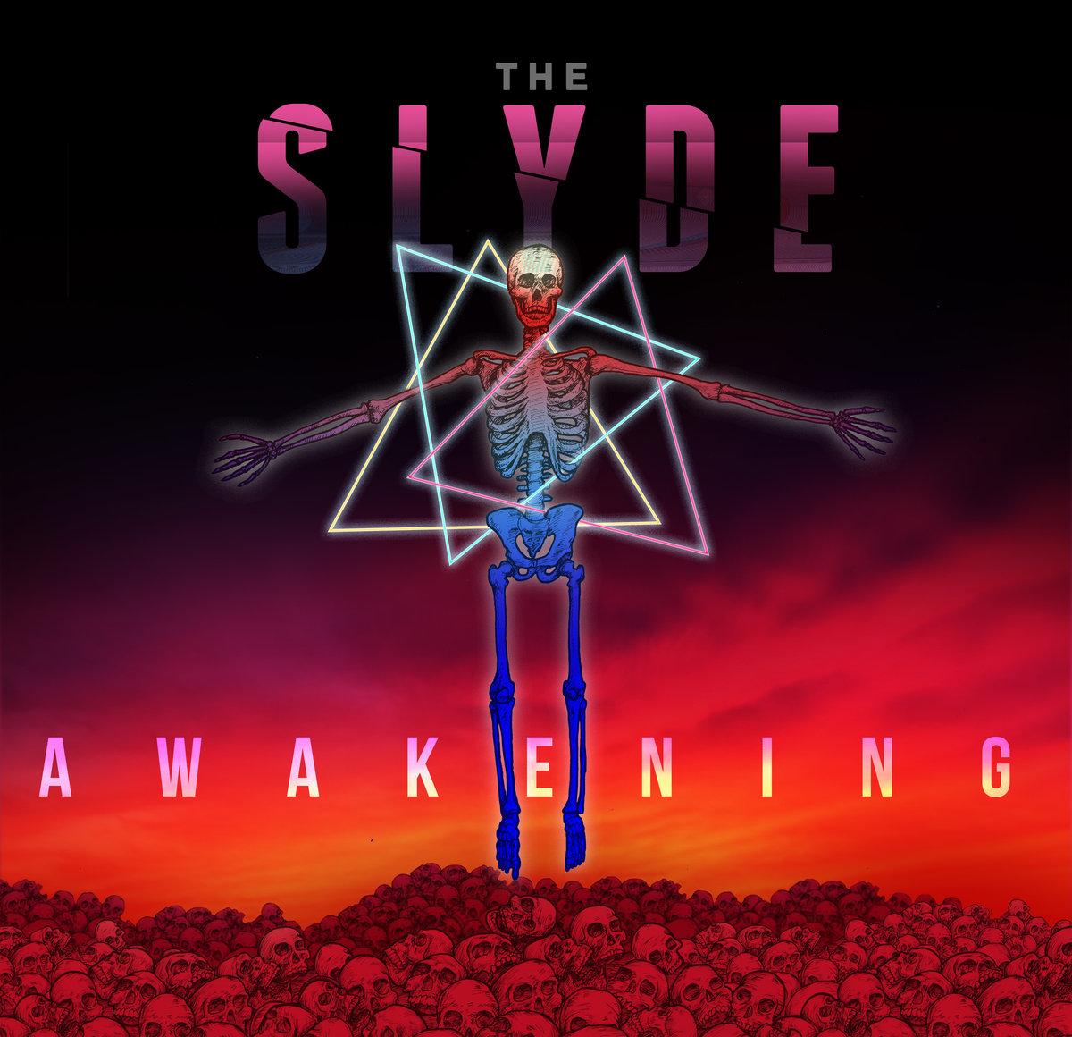 The Slyde: Awakening