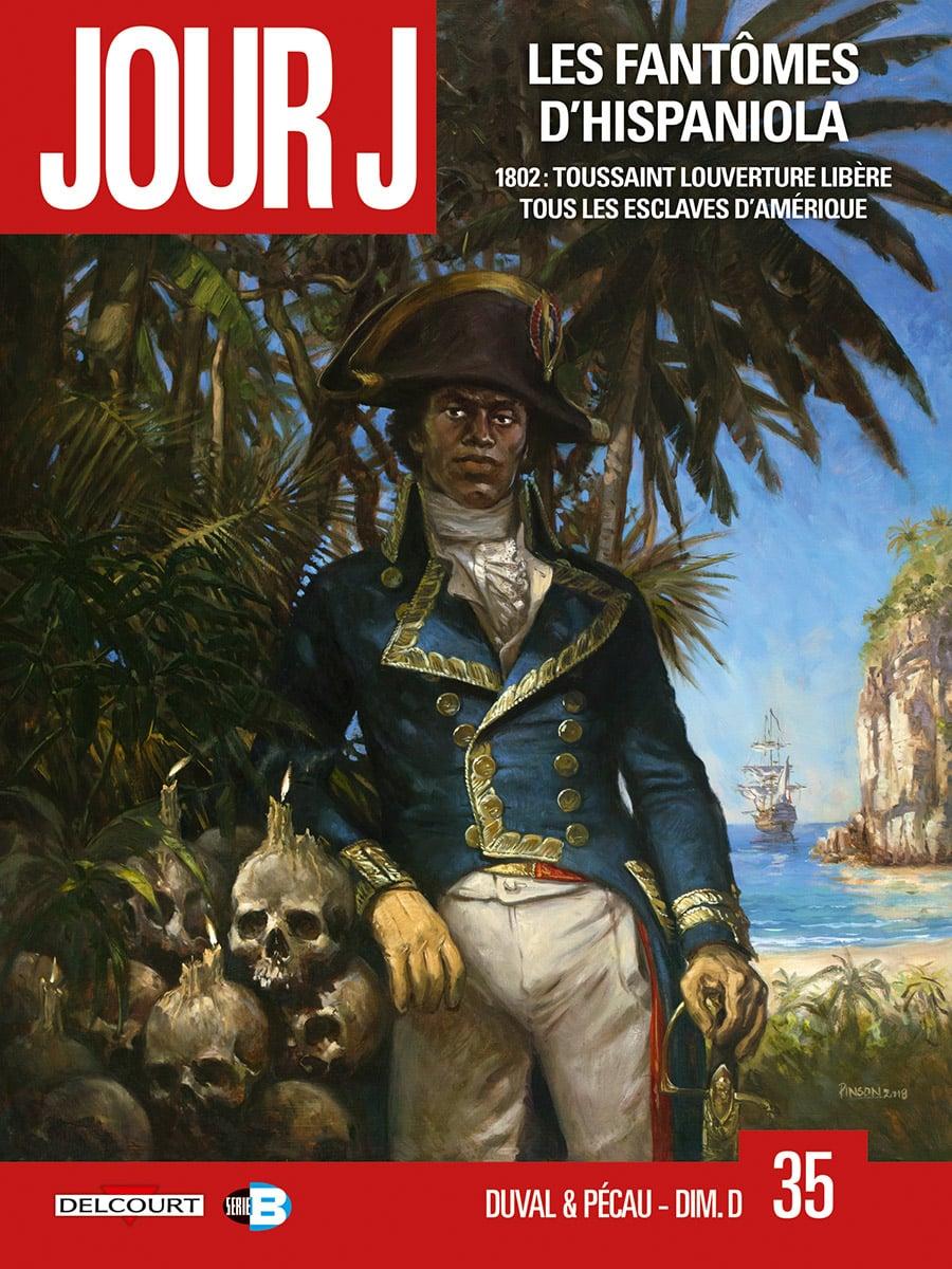 Jour J, tome 35: Les Fantômes d'Hispaniola
