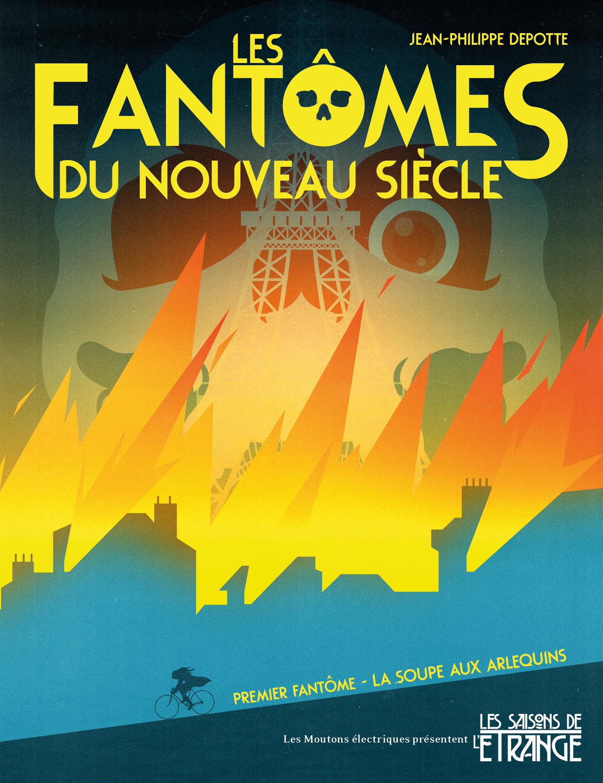 """""""Les Fantômes du nouveau siècle"""" tome 1, de Jean-Philippe Depotte"""