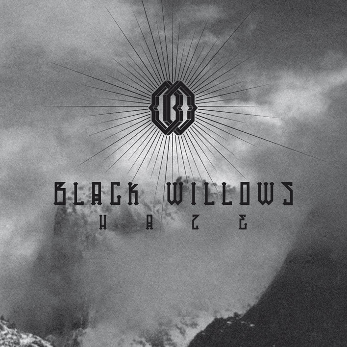 Black Willows: Haze