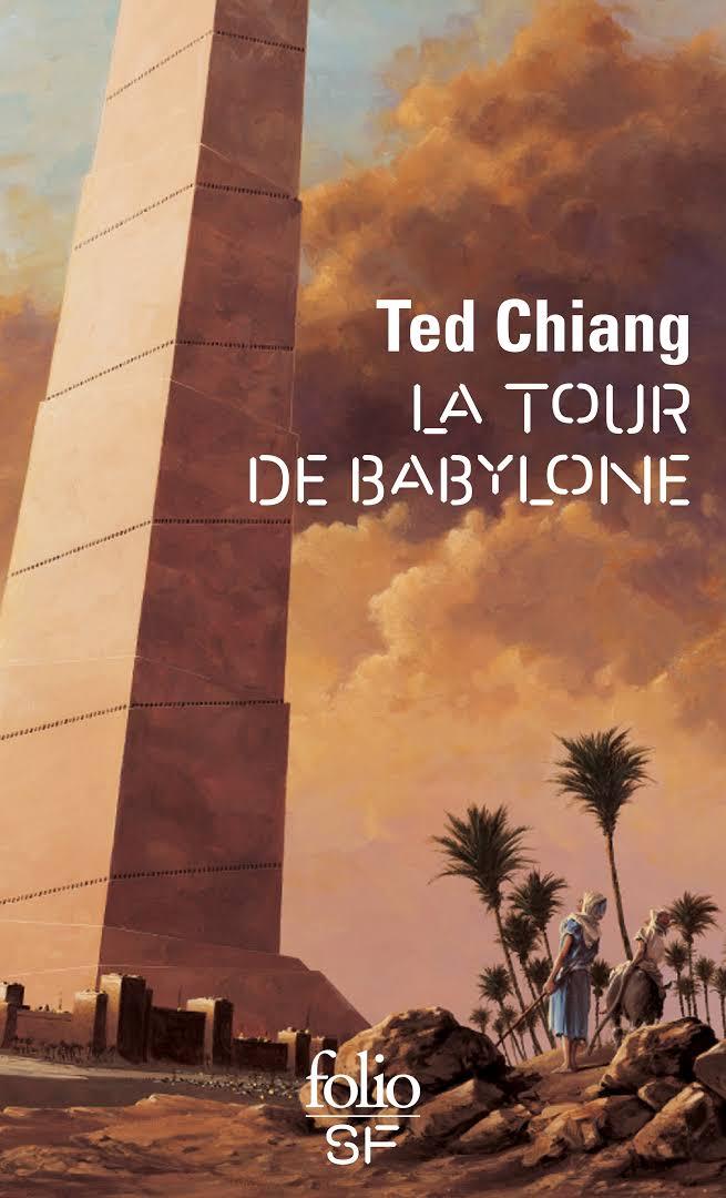 """""""La Tour de Babylone"""", de Ted Chiang"""