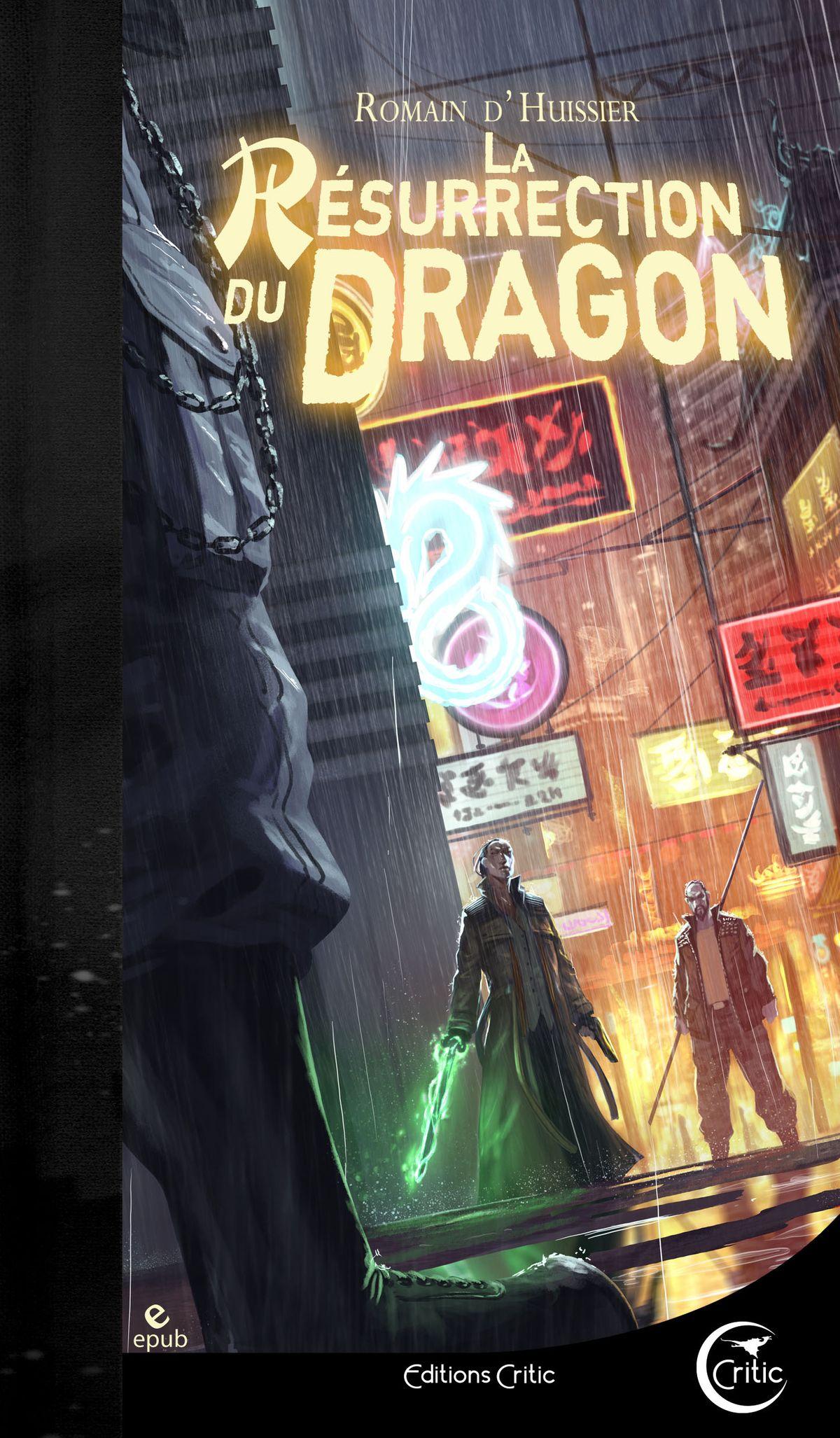 """""""La Résurrection du Dragon"""", de Romain d'Huissier"""
