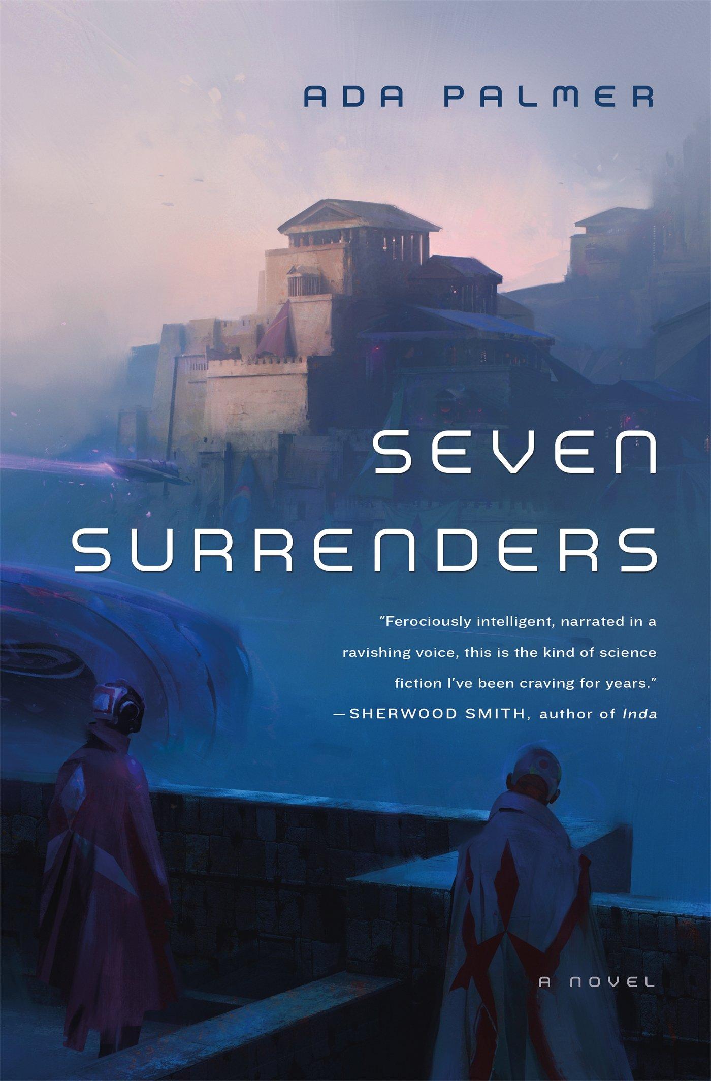 « Seven Surrenders » d'Ada Palmer