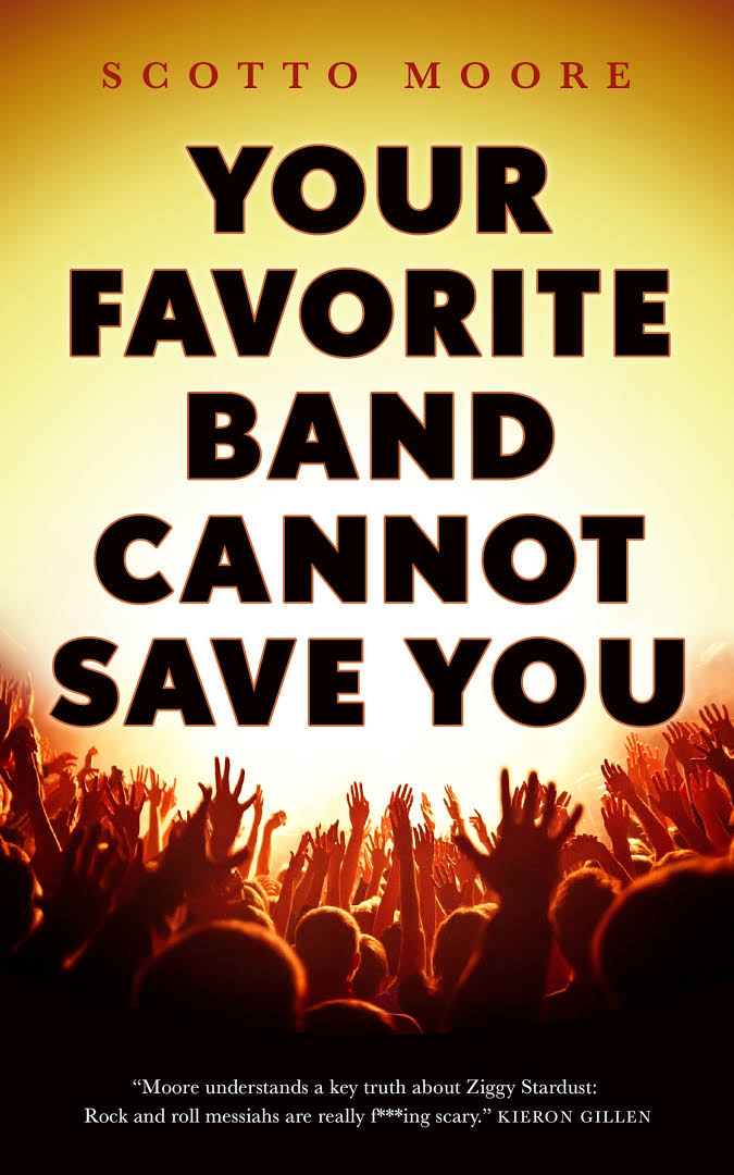 """""""Your Favorite Band Cannot Save You"""", de Scotto Moore"""