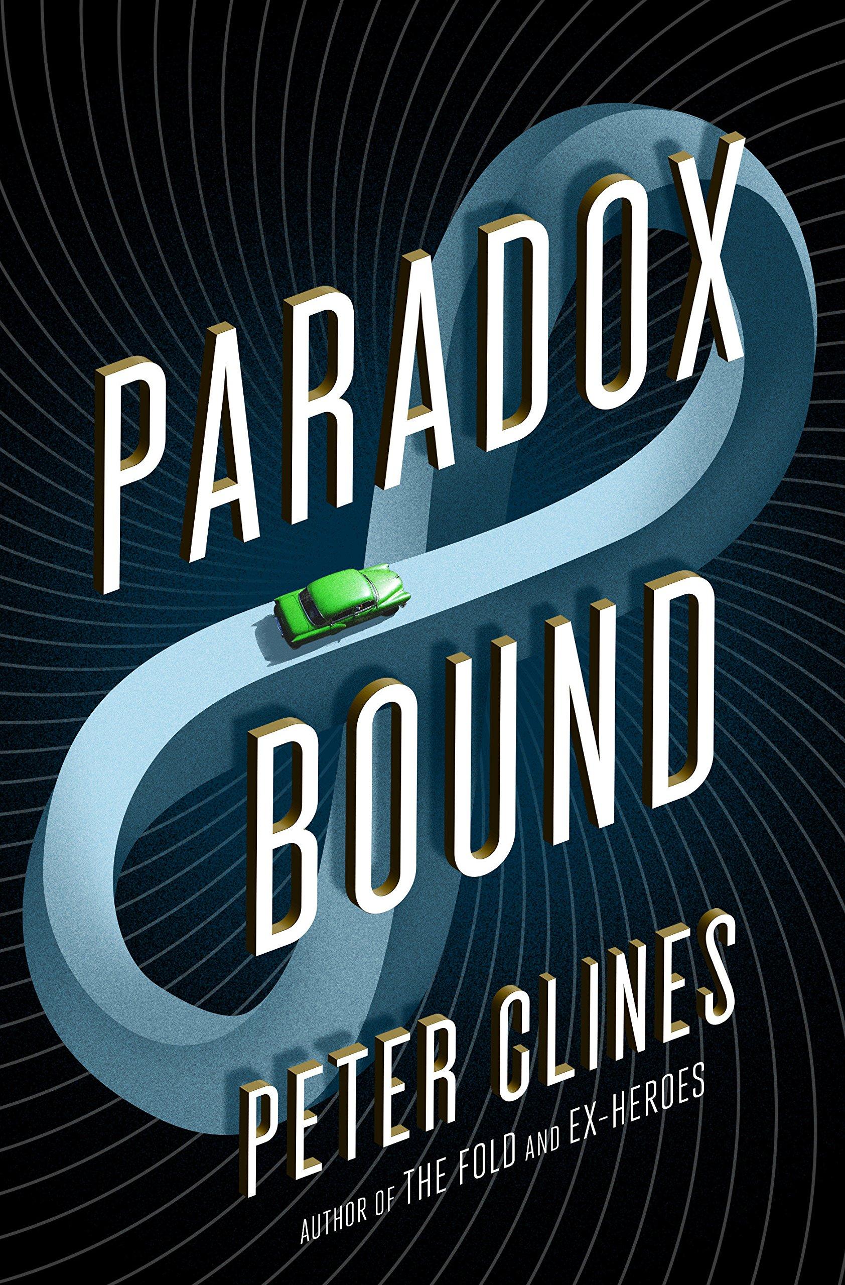 """Paradox Bound"", de Peter Clines"