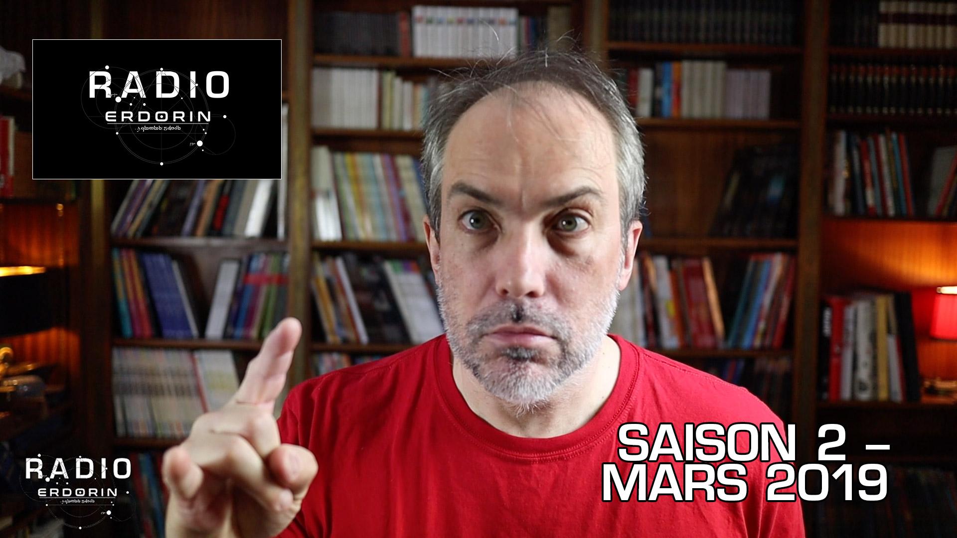 Radio-Erdorin S2E3 - Mars 2019