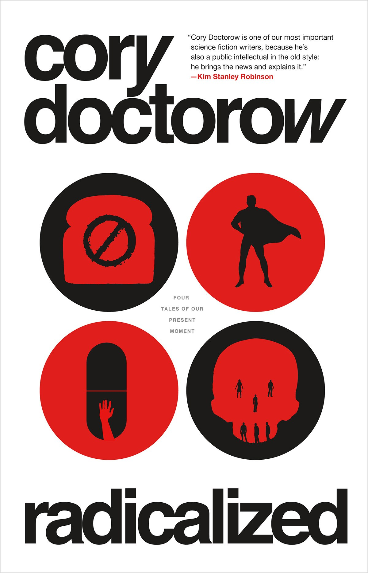 « Radicalized », de Cory Doctorow