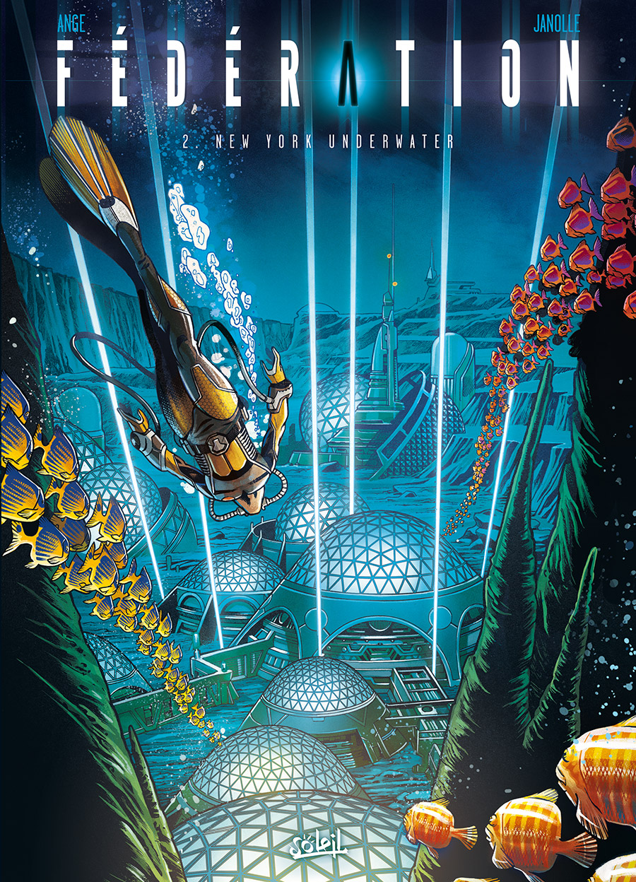 Fédération, tome 2: New York Underwater