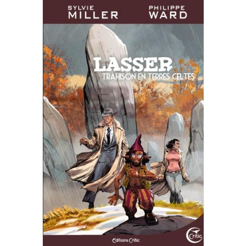 Lasser, tome 5: Trahisons en terres celtes