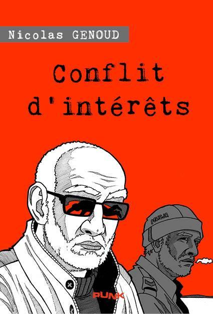 « Conflit d'intérêts », de Nicolas Genoud