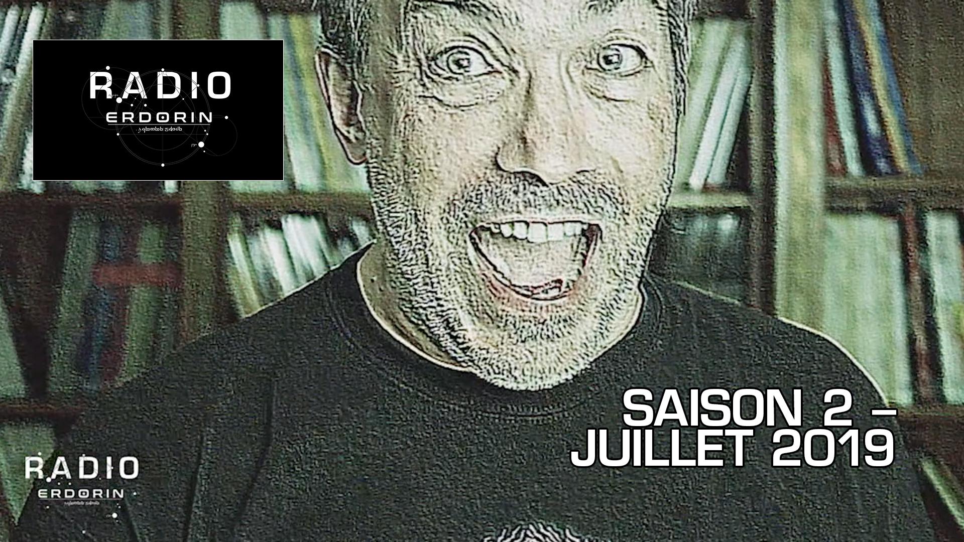 Radio-Erdorin S2E7 – Juillet 2019