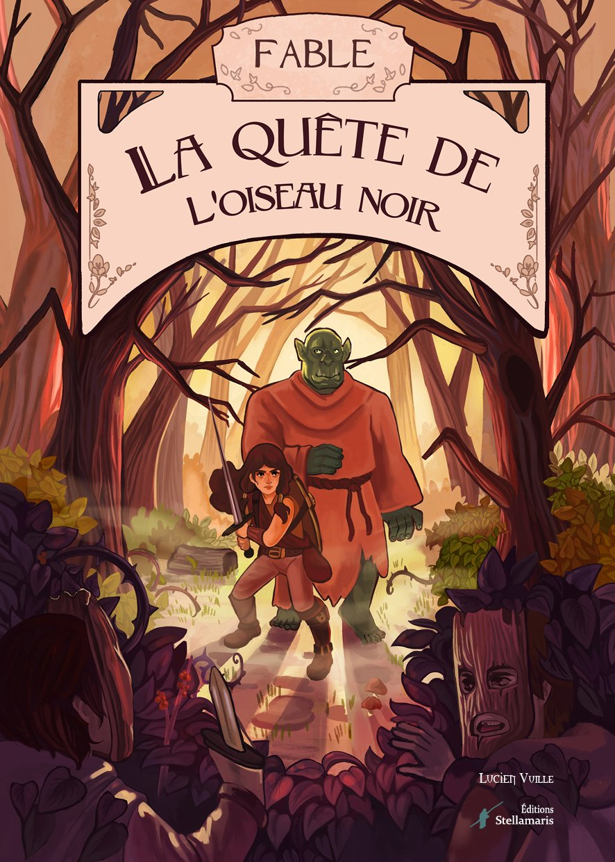 « Fable: La Quête de l'Oiseau noir », de Lucien Vuille