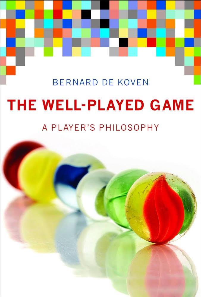 « The Well-Played Game », de Bernard De Koven