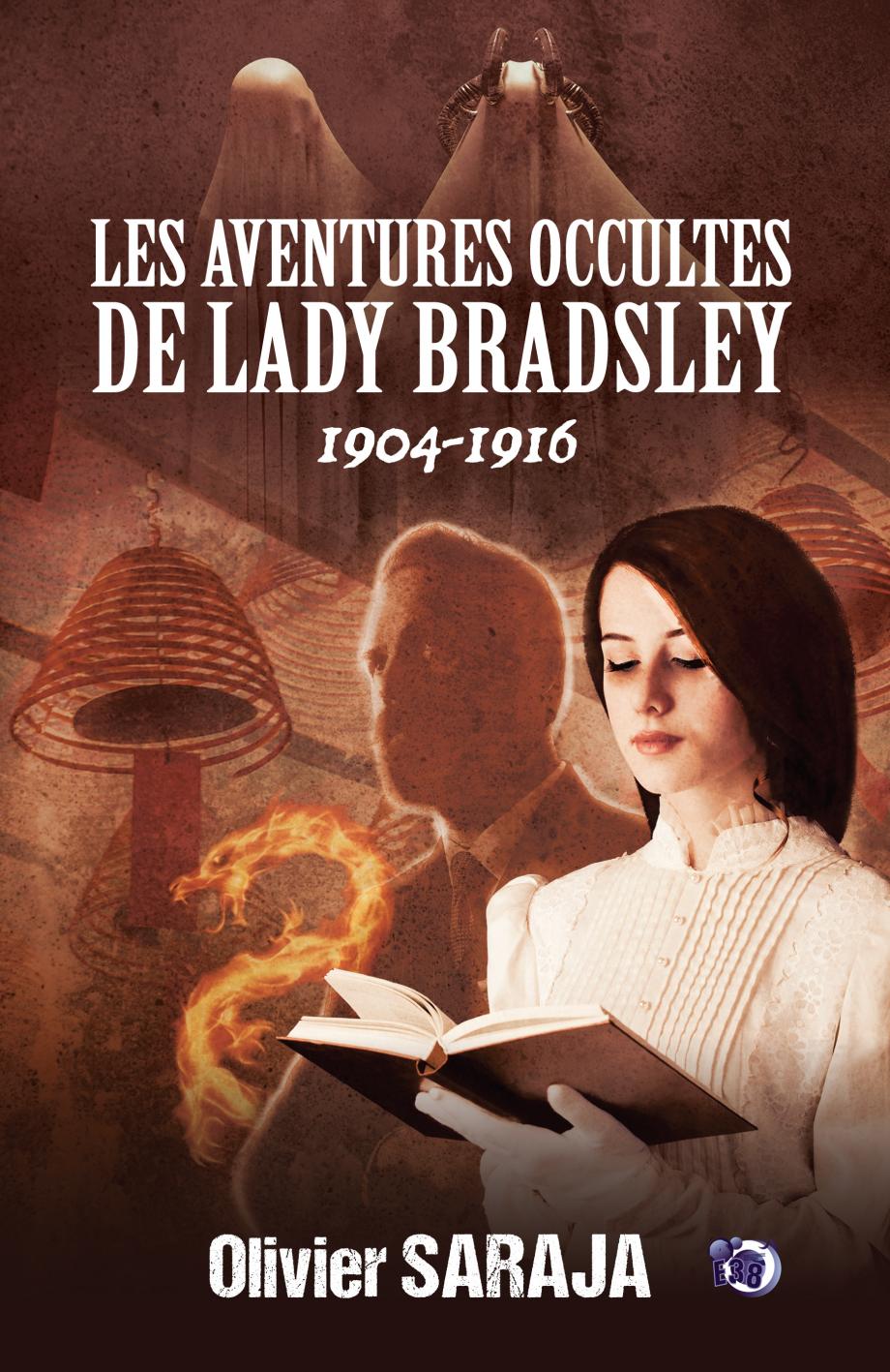 « Les Aventures occultes de Lady Bradsley », d'Olivier Saraja