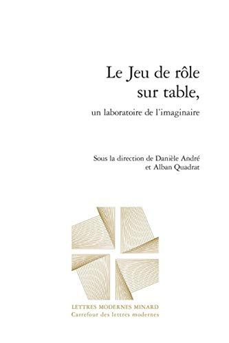 « Le Jeu de rôle sur table, un laboratoire de l'imaginaire »