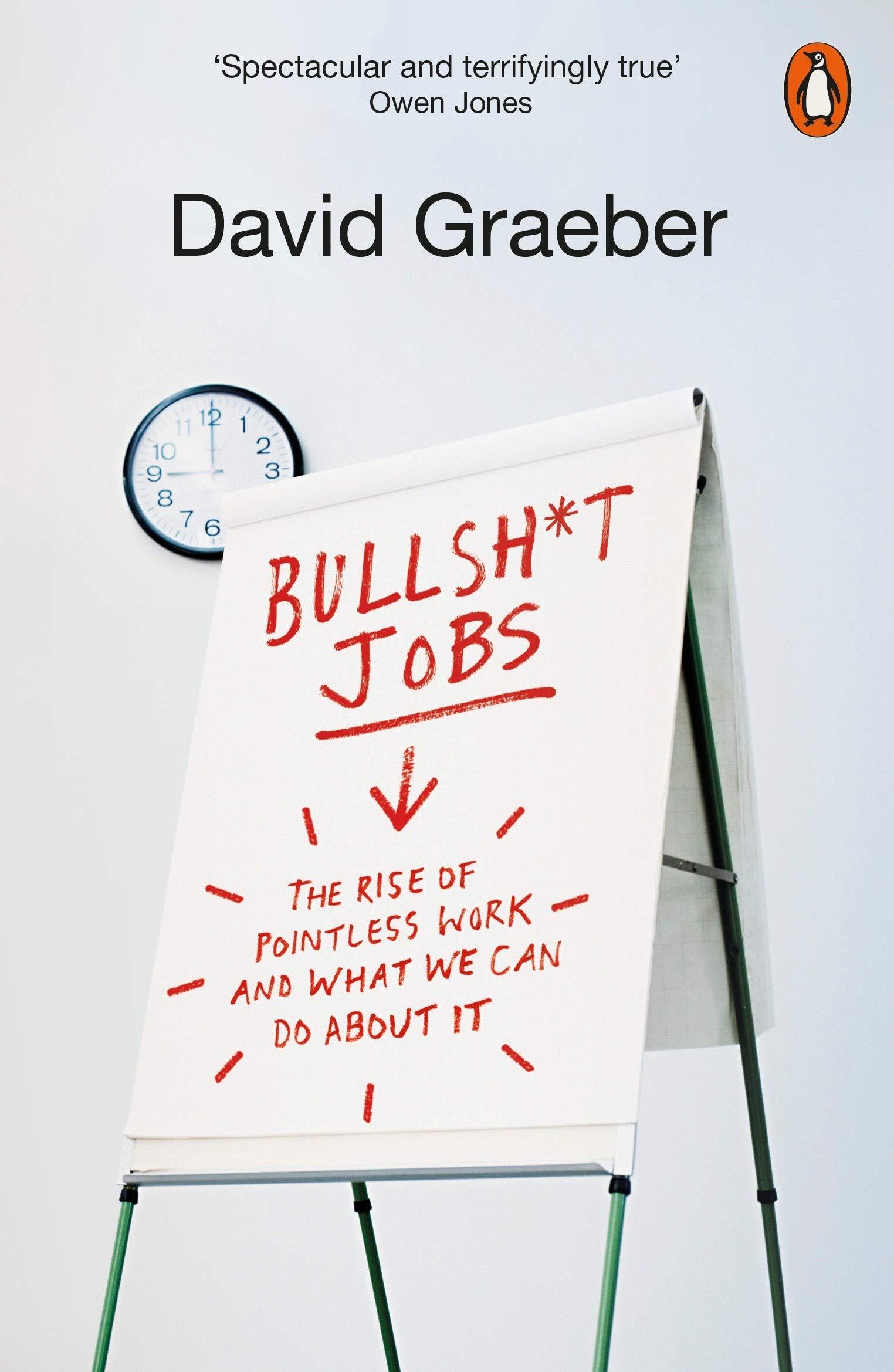 « Bullshit Jobs », de David Graeber