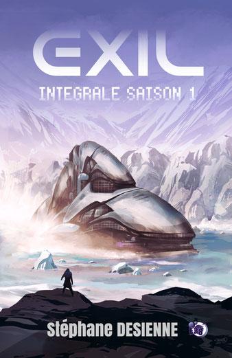 Exil, saison 1 intégrale, de Stéphane Desienne