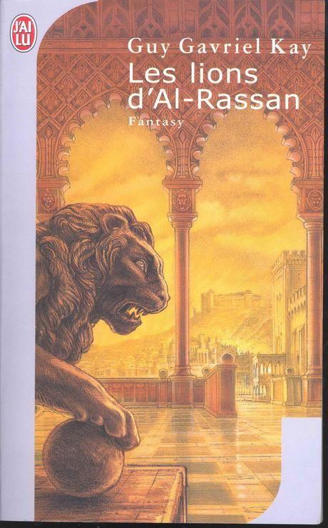 « Les Lions d'Al-Rassan », de Guy Gavriel Kay