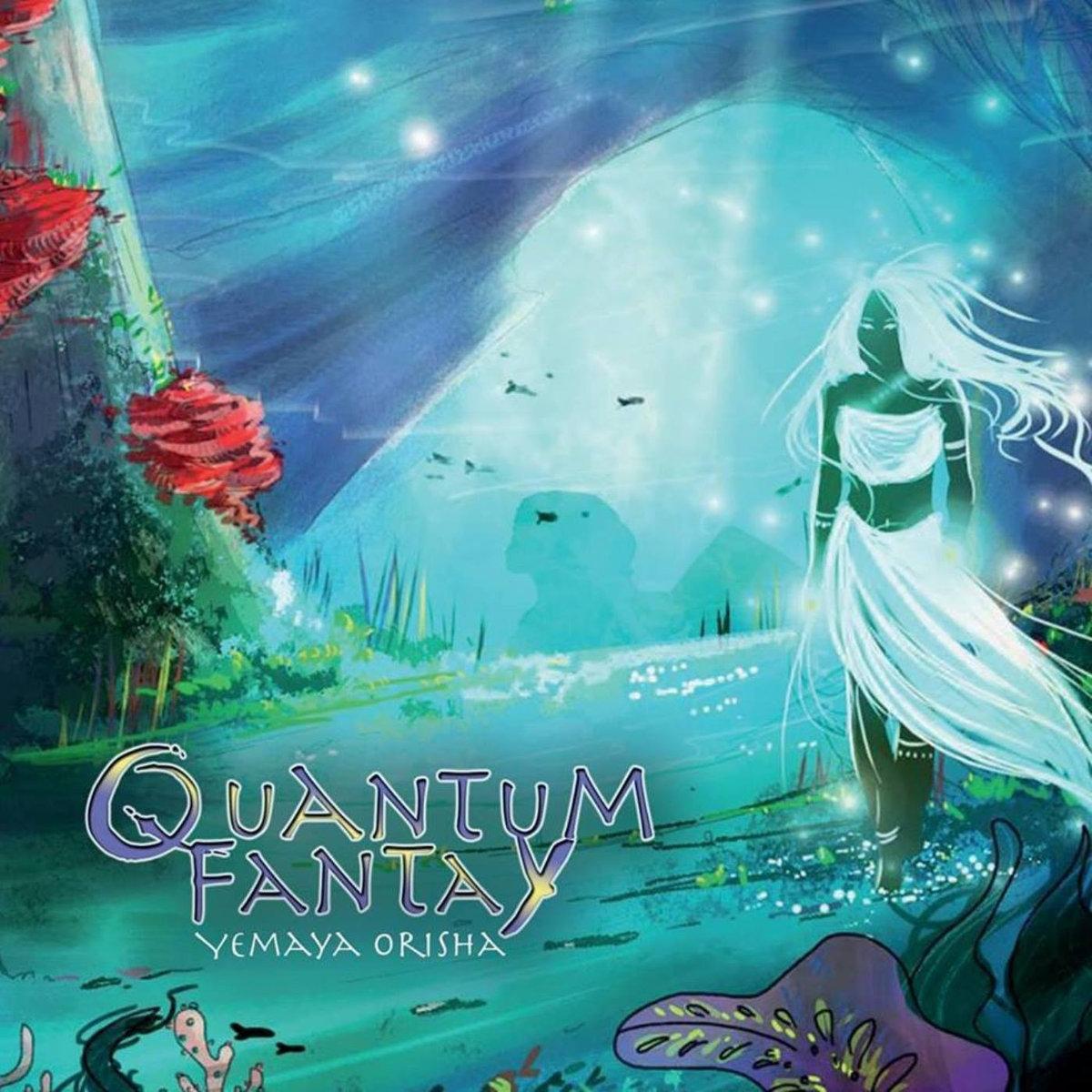 Quantum Fantay: Yemaya Orisha