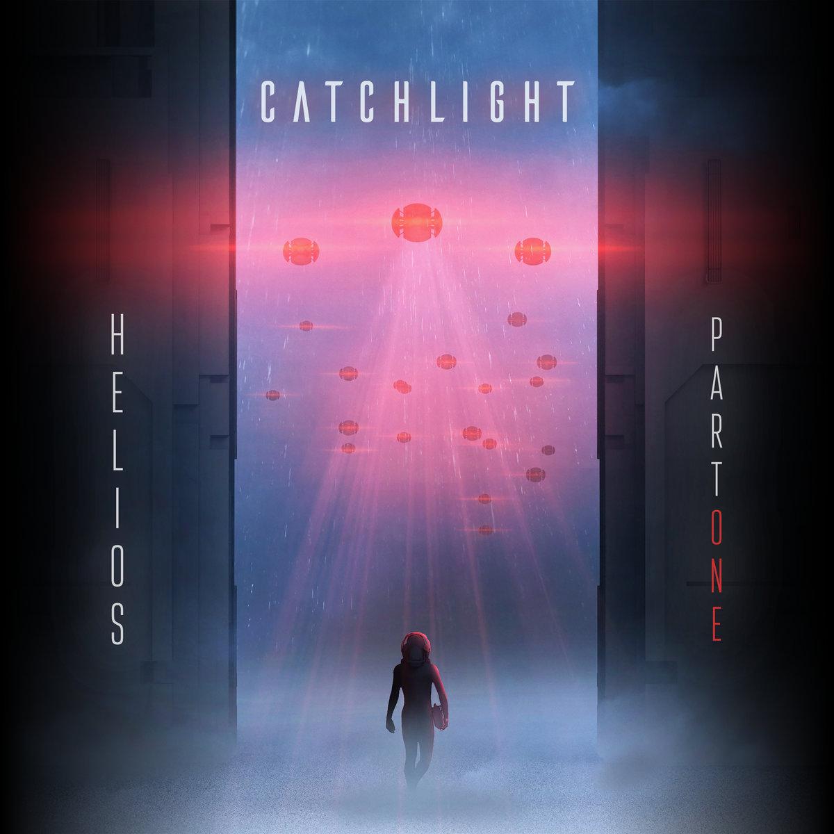 Catchlight: Helios – Part One