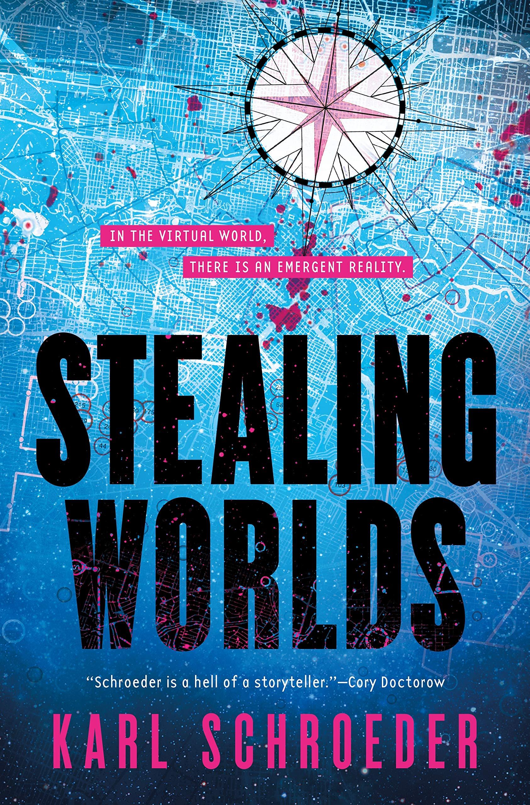 « Stealing Worlds », de Karl Schroeder