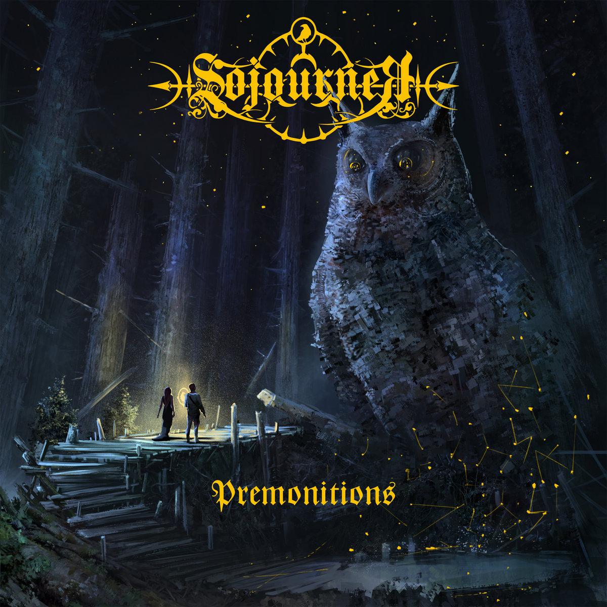 Sojourner: Premonitions