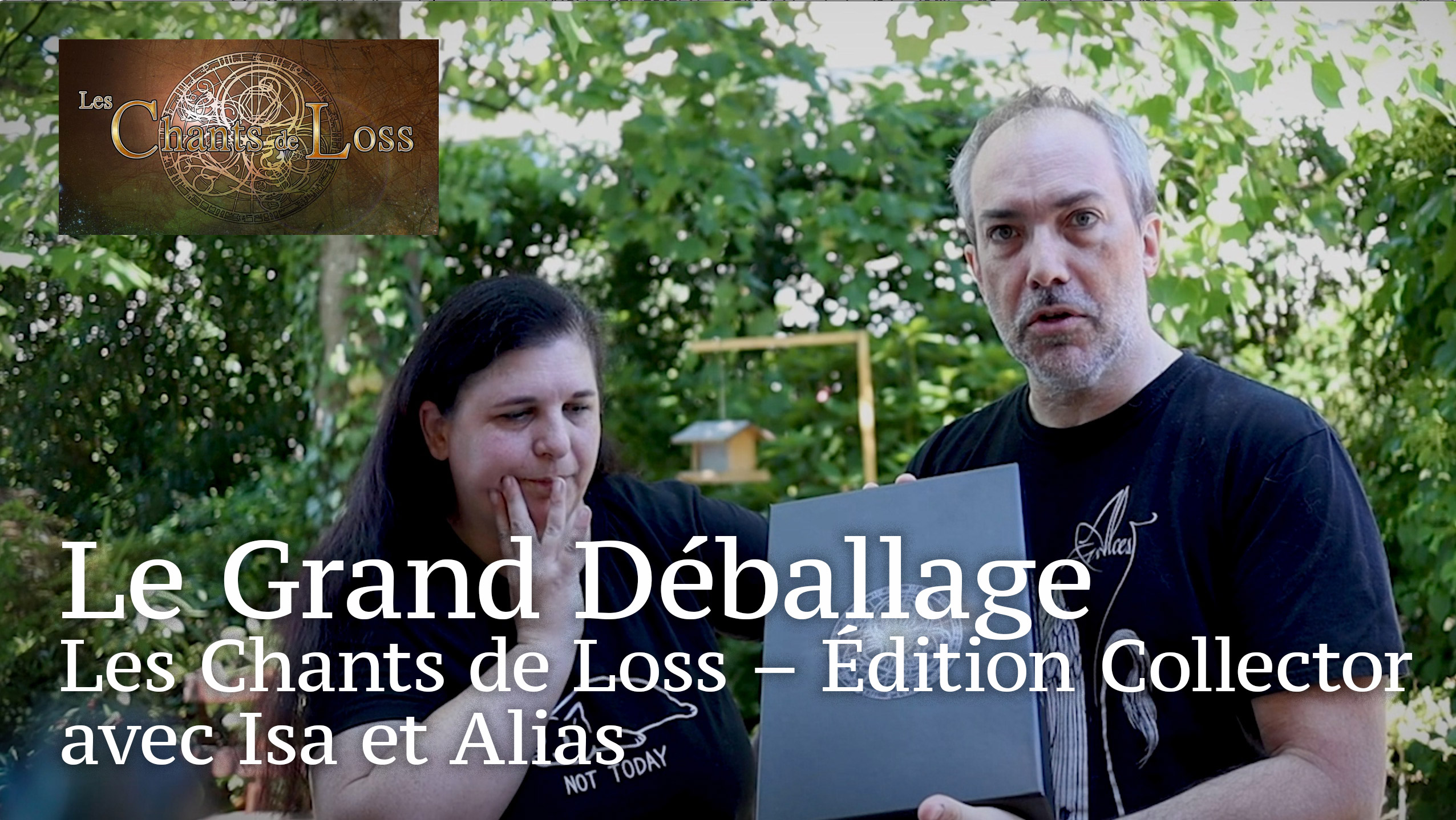 Le Grand Déballage – Les Chants de Loss édition Collector
