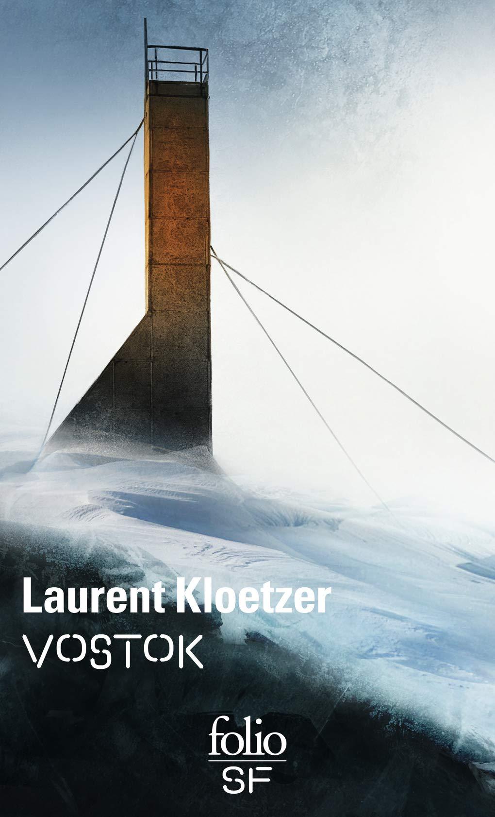 « Vostok », de L.L. Kloetzer